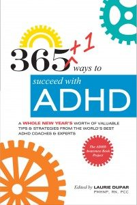 The book: 365 +1 Ways to succeed with ADHD