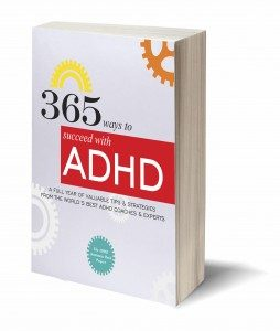 The book: 365 Ways to succeed with ADHD